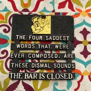 "Vintage Novelty Sign ""Bar Is Closed"""